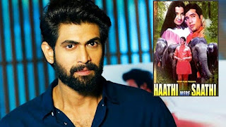 Rana's Haathi Mere Saathi First Look Is Out