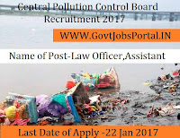 Central Pollution Control Board Recruitment 2017 for Law Officer & Assistant Post