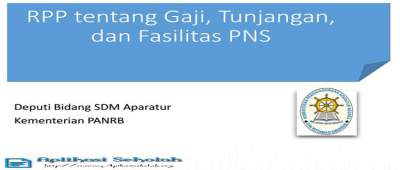 Unduh RPP Tentang Gaji,Tunjangan,dan Fasilitas PNS Versi Terbaru