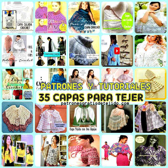 35 patrones de capas para tejer con crochet y con dos agujas
