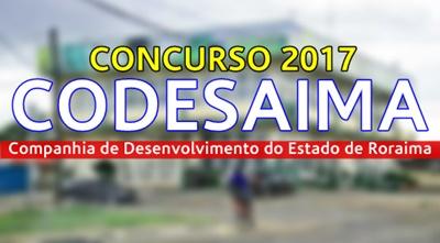 concurso CODESAIMA RR 2017