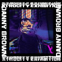 The Top 50 Albums of 2016: 33. Danny Brown - Atrocity Exhibition