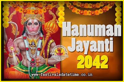 2042 Hanuman Jayanti Pooja Date & Time, 2042 Hanuman Jayanti Calendar
