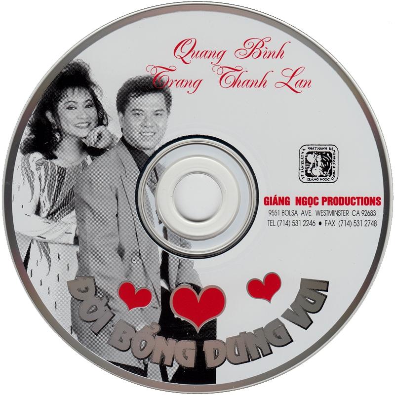 Giáng Ngọc CD - Quang Bình, Trang Thanh Lan - Đời Bỗng Dưng Vui (NRG) + bìa scan mới