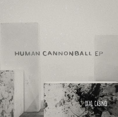 """Deal Casino Unveil """"Human Cannonball"""" EP"""