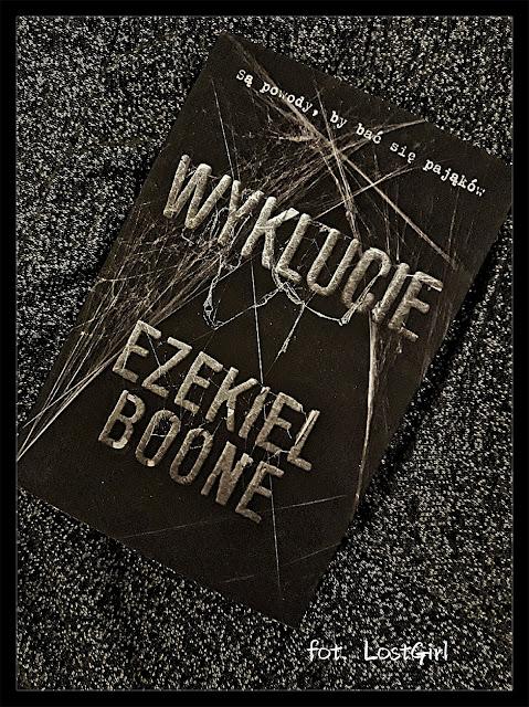 """Krwiożercze pająki atakują - Ezekiel Boone """"Wyklucie"""" *LostGirl*"""