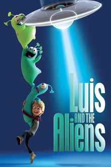 Watch Luis & the Aliens Online Free in HD