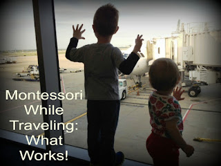 Montessori While Traveling: What Works
