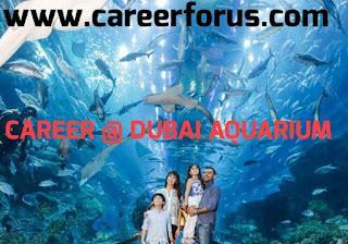 JOBS IN DUBAI AQUARIUM - UAE -2018