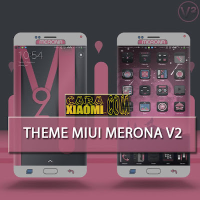 Merona V2 Mtz Update Theme For Xiaomi MIUI