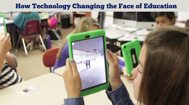 How Technology Changing the Face of Education