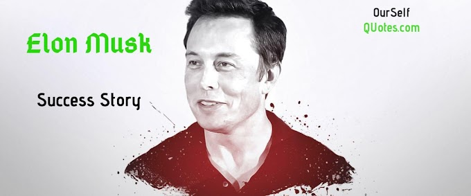 Elon Musk Success Story In Hindi || OurSelfQuotes