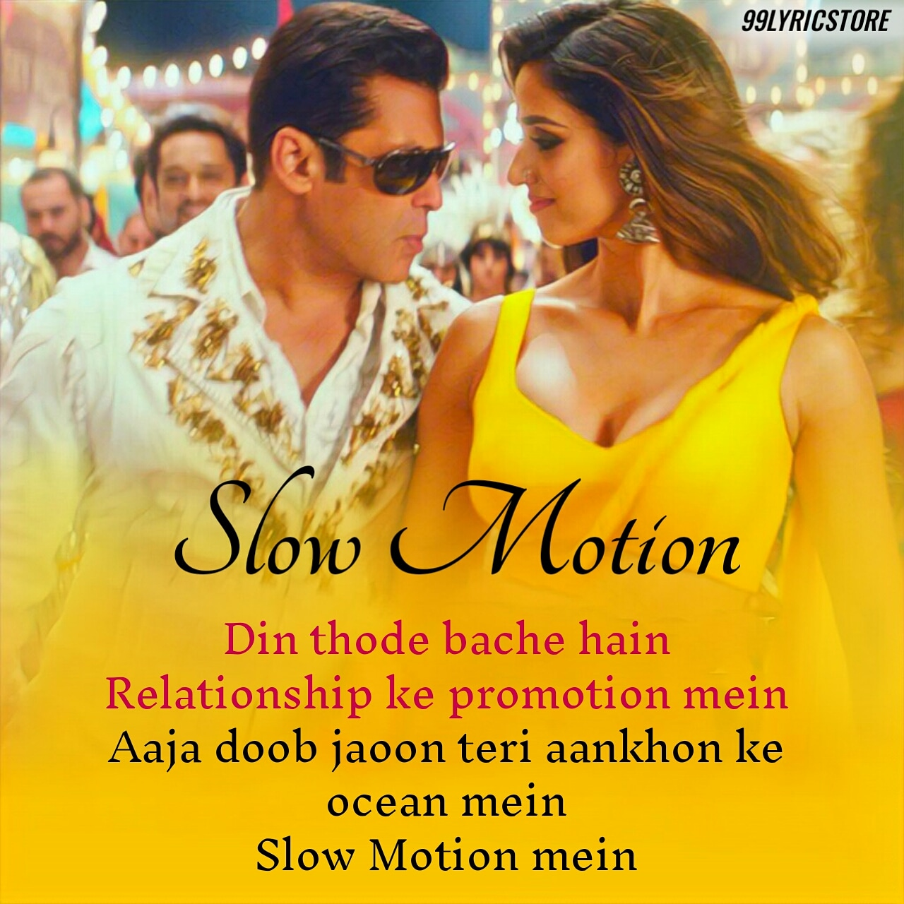 Slow Motion song lyrics from movie Bharat Salman Khan and Disha Patani