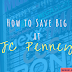 How to Save Big at JC Penney