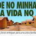 Cinco casas populares foram entregues para uma única família, diz relatório do MPE