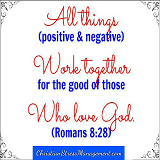 All things work together for good to those who love God and are called according to His purposes. (Romans 8:28)