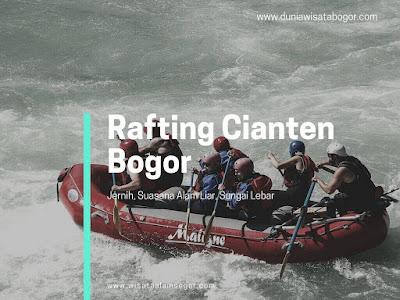 Arung Jeram / Rafting di Bogor Cianten