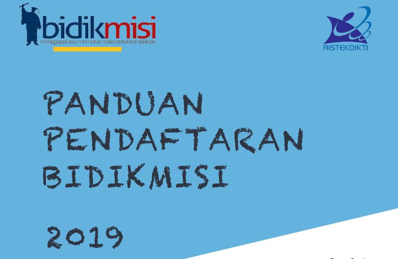 Persyaratan dan Jadwal Pendaftaran Bidikmisi Tahun  Juknis, Syarat dan Jadwal Pendaftaran BIDIKMISI Tahun 2019