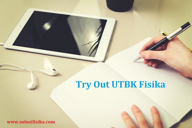 try out utbk fisika
