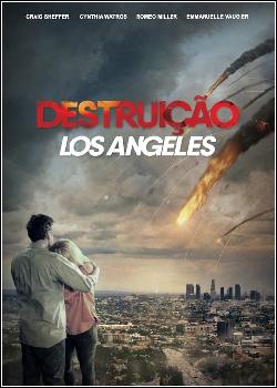 Destruição: Los Angeles Dublado
