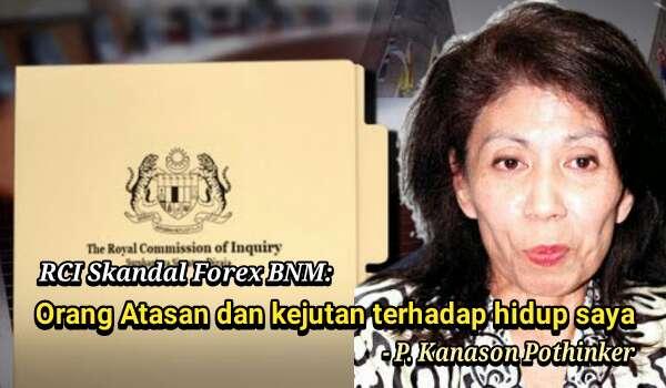 RCI Skandal Forex BNM: Orang Atasan dan kejutan terhadap hidup saya - Juruaudit Pejabat Ketua Audit Negara