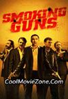 Smoking Guns (2016)