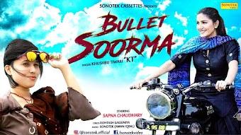 Bullet Soorma Download Haryanvi Video Sapna Chaudhary