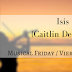 Musical Friday / Viernes Musicales: Isis (Caitlin De Ville)