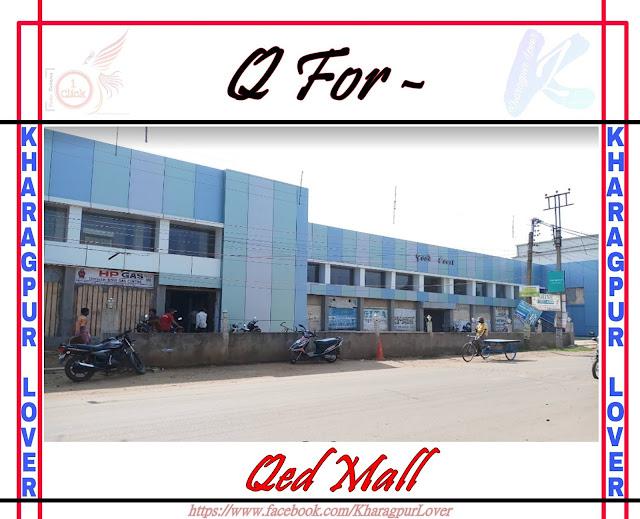 Qed Mall, Malancha Main Road, Kharagpur