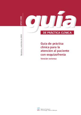 Guía de práctica clínica para la atención al paciente con esquizofrenia