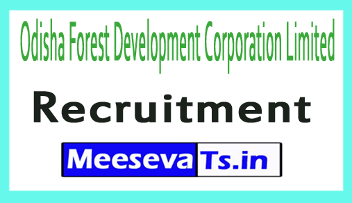 Odisha Forest Development Corporation Limited OFDC Recruitment