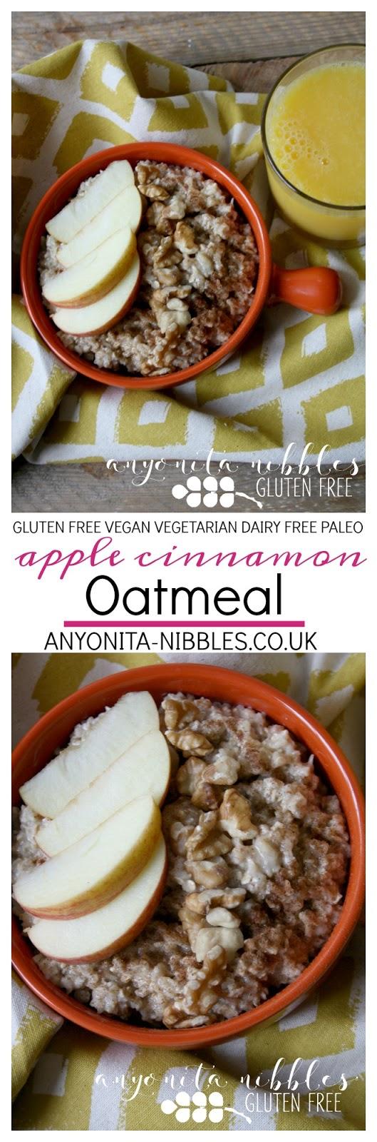 Gluten Free Apple Cinnamon Oatmeal | Anyonita Nibbles Gluten Free