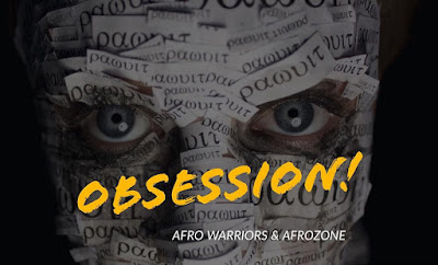 Afro Warriors & AfroZone - Obsession