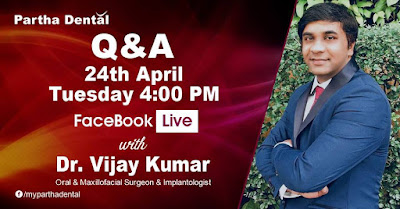 Partha Dental Facebook Live with Dr. Vijay Kumar on 24th April, 2018