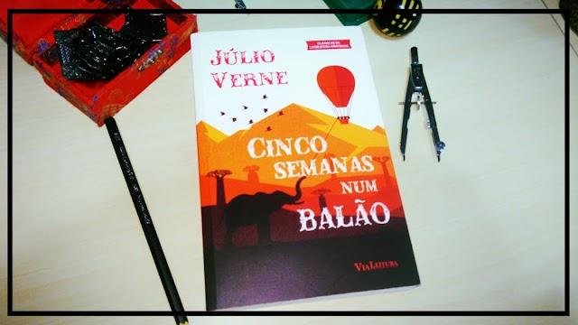 [RESENHA # 528] CINCO SEMANAS NUM BALÃO - JÚLIO VERNE
