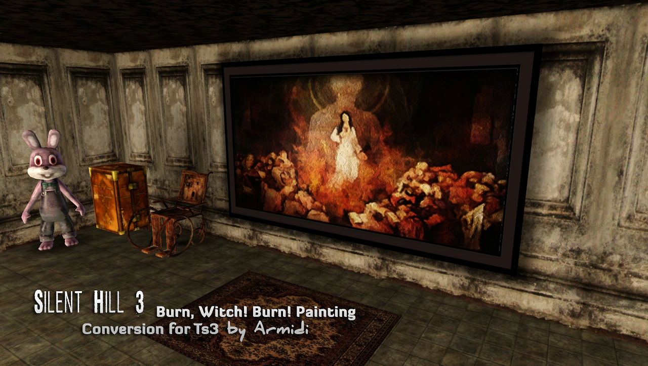 My Sims 3 Blog Silent Hill 3 Burn Witch Burn Painting