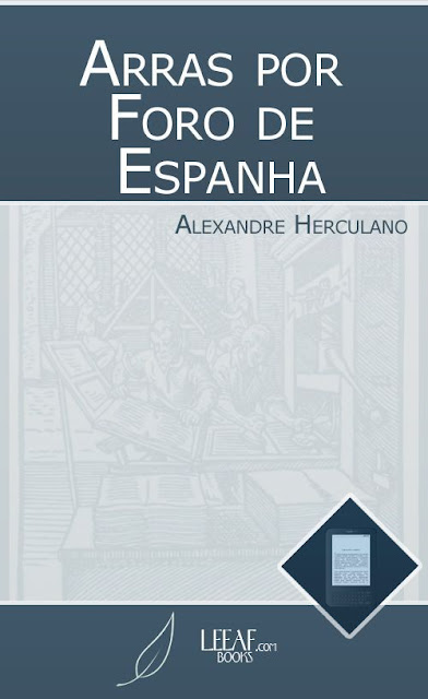Arras por Foro de Espanha (1371-1372) - Alexandre Herculano