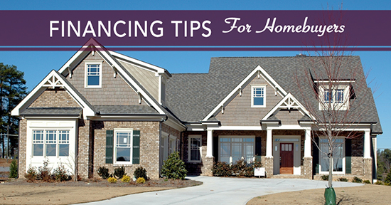 Financing Tips for Homebuyers