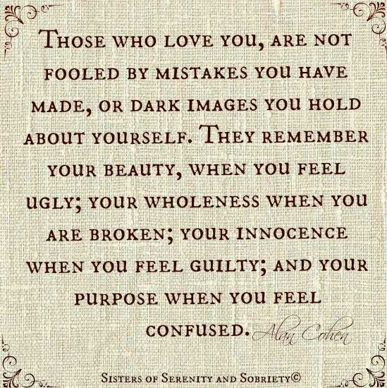 Those Who Love You Are Not Fooled By Mistakes You Have Made Quotes