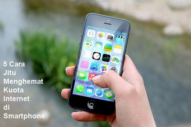 5 Cara Jitu Menghemat Kuota Internet di Smartphone - Blog Mas Hendra