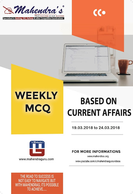 Weekly Current Affairs | March 19, 2018 - March 24, 2018