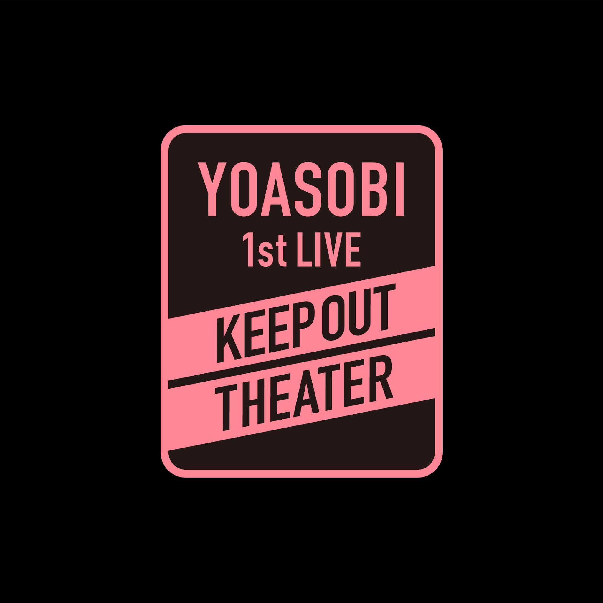 YOASOBI 1st LIVE [KEEP OUT THEATER] [2021.02.14+MP4+RAR]