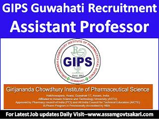 GIPS Guwahati Recruitment 2019