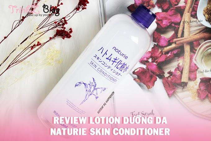 [REVIEW] Lotion Naturie Hatomugi Skin Conditioner –  nước cân bằng da ngon bổ rẻ đến từ Nhật Bản