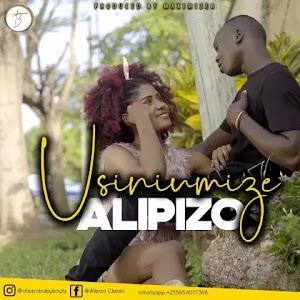 Download Audio | Alipizo - Usiniumize