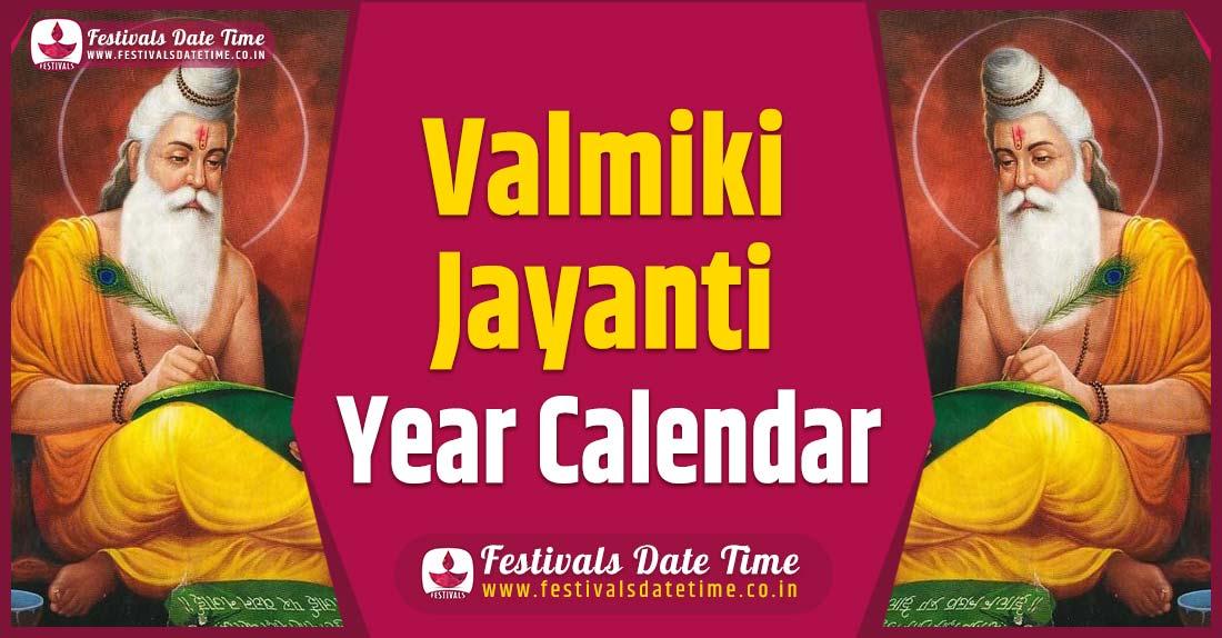 Valmiki Jayanti Year Calendar, Valmiki Jayanti Year Festival Schedule