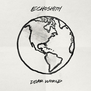 Echosmith Dear World