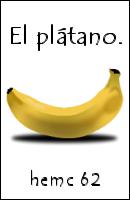 hemc #62 - El plátano.