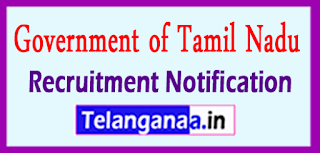 Government of Tamil Nadu Recruitment Notification 2017