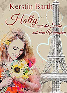 Holly und die Sache mit den Wünschen